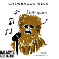 Galaxy's Got Talent: Chewie